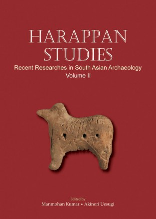 HARAPPAN STUDIES: Recent Researches in South Asian Archaeology (Vol. II)