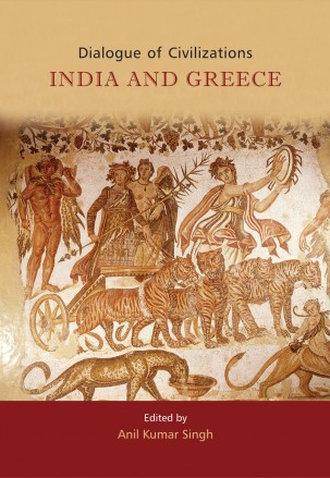 DIALOGUE OF CIVILIZATIONS: INDIA AND GREECE