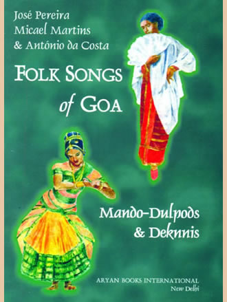 FOLK SONGS OF GOA : Mando-Dulpods & Deknnis