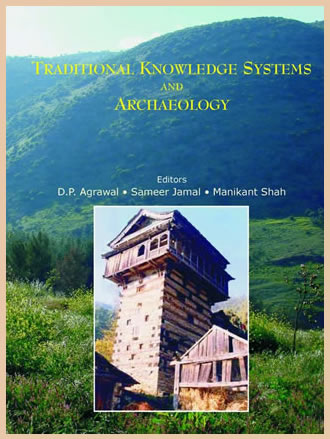 TRADITIONAL KNOWLEDGE SYSTEMS AND ARCHAEOLOGY