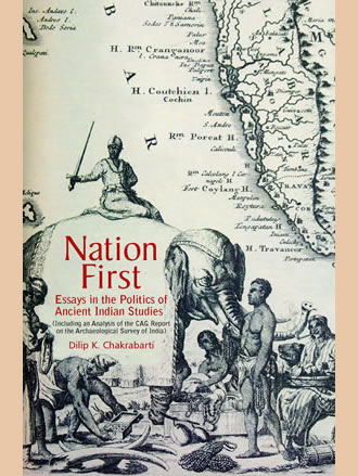 NATION FIRST: Essays in the Politics of Ancient Indian Studies