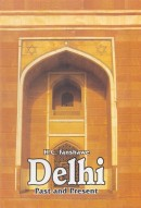 DELHI : Past and Present
