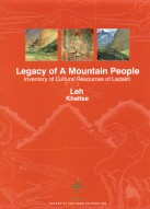 LEGACY OF A MOUNTAIN PEOPLE: Inventory of Cultural Resources of Ladakh (Set of 4 vols.)