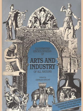ILLUSTRATED ENCYCLOPAEDIA OF ARTS AND INDUSTRY OF ALL NATIONS (Set of 2 Vols.)