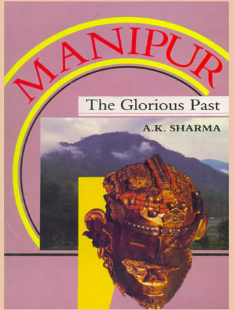 MANIPUR: The Glorious Past