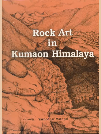 ROCK ART IN KUMAON HIMALAYA