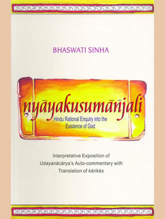 NYAYAKUSMANJALI: Hindu Rational Enquiry into the Existence of God