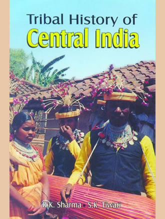 TRIBAL HISTORY OF CENTRAL INDIA (Set of 3 Vols)