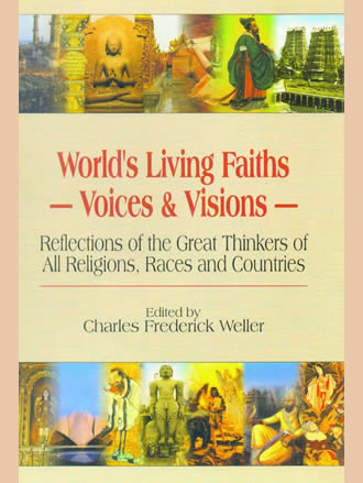 WORLD'S LIVING FAITHS: Voice & Visions (Set of 3 Vols.)