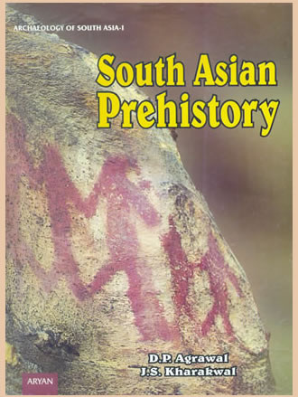SOUTH ASIAN PREHISTORY