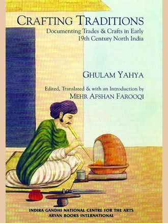 CRAFTING TRADITIONS: Documenting Trades & Crafts in Early 19th Century North India