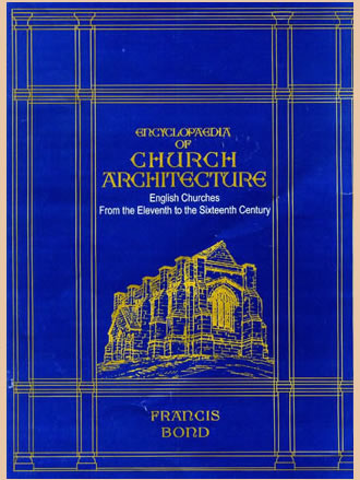 Encyclopaedia of CHURCH ARCHITECTURE : English Churches from the Eleventh to Sixteenth Century (Set of 2 Vols.)