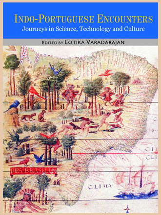 INDO-PORTUGUESE ENCOUNTERS: Journeys in Science, Technology and Culture (Set of 2 Vols.)