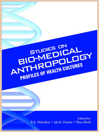STUDIES ON BIO-MEDICAL ANTHROPOLOGY: Profiles of Health Cultures