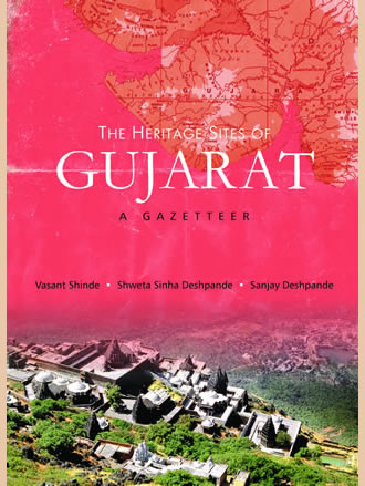 THE HERITAGE SITES OF GUJARAT: A Gazetteer