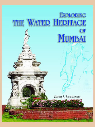 EXPLORING THE WATER HERITAGE OF MUMBAI