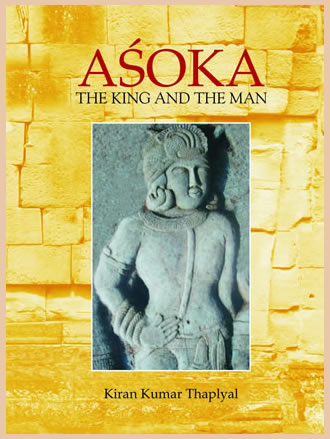 ASOKA: The King and The Man