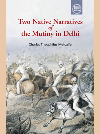 TWO NATIVE NARRATIVES OF THE MUTINY IN DELHI